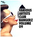Club Bangerz Vol 09