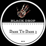 Dark To Dark 3