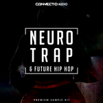 Neuro Trap & Future Hip Hop (Sample Pack WAV/MIDI)