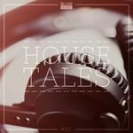 House Tales Vol 20