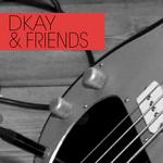 Dkay & Friends