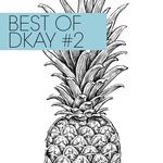 Best Of Dkay #2