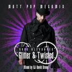 Glitter & Twisted