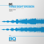 Three Eight Erosion