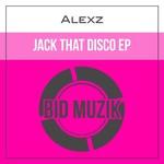 Jack That Disco EP