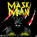 Mask Man Riddim