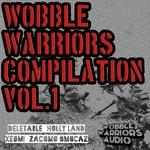 Wobble Warriors Compilation Vol 1