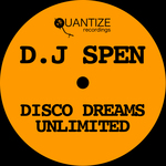 DJ Spen Disco Dreams Unlimited (unmixed tracks)