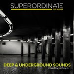 Various: Deep & Underground Sounds (Mixed By Johnny M)