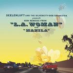 L.A. Woman/Manila (Remixes)