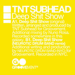 TNT SUBHEAD - Deep Shit Show (Front Cover)