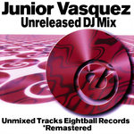 Junior Vasquez Unreleased DJ Mix