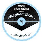 Smile For A While Present: All That Jelly Vol 1