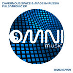 CAVERNOUS SPACE & MADE IN RUSSIA - Pulsatronic EP (Front Cover)