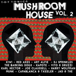 Various: Mushroom House Vol 2