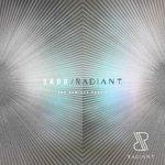 RADIANT (The Remixes Part 1)