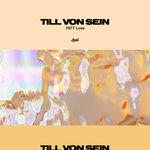 Till Von Sein: 1977 Love EP