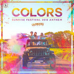 Colors (Sunrise Festival 2018 Anthem)