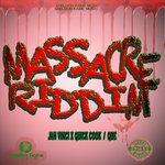 Massacre Riddim (Explicit)