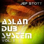 JEF STOTT - Aslan Dub System Vol 1 (Front Cover)
