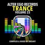 Dreamy/Various: Alter Ego Trance Vol 23 (umixed tracks)