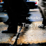 ENSUENO - Time Tide (Front Cover)