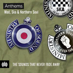 Various: Anthems: Mod, Ska & Northern Soul: Ministry Of Sound