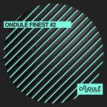 Ondule Finest #2