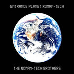THE ROMAN TECH BROTHERS - Entrance Planet Roman Tech (Front Cover)