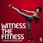 Witness The Fitness 5