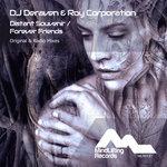 DJ DERAVEN/ROY CORPORATION - Distant Souvenir/Forever Friends (Front Cover)
