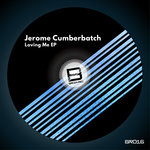 JEROME CUMBERBATCH - Loving Me EP (Front Cover)