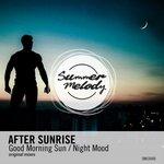 Good Morning Sun/Night Mood