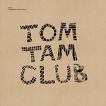 Various: Tom Tam Club Vol 3