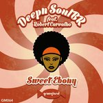 DEEPN SOULBR feat ROBERT CARVALHO - Sweet Ebony (Front Cover)