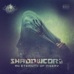 SHADOWCORE - An Eternity Of Misery (Front Cover)