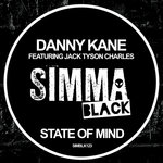 DANNY KANE feat JACK TYSON CHARLES - State Of Mind (Front Cover)
