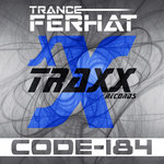 TRANCE FERHAT - Code-184 (Front Cover)