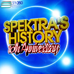 Various: Spektra's History Vol 7: 10th Anniversary