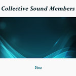 COLLECTIVE SOUND MEMBERS - You (Front Cover)