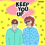 Keep You Up EP