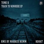 Train To Nowhere EP