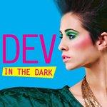 DEV - In The Dark (Front Cover)