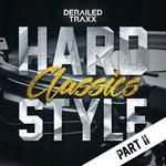 Various: Hardstyle Classics - Part 2 (Explicit)