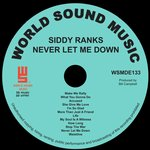 SIDDY RANKS - Never Let Me Down (Front Cover)