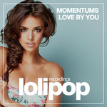 MOMENTUMS - Love By You (Front Cover)