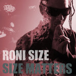 RONI SIZE - Size Matters (Front Cover)