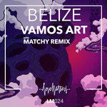 VAMOS ART - Belize EP (Front Cover)