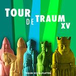 Tour De Traum XV