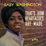 BABY WASHINGTON - That's How Heartaches Are Made (Front Cover)